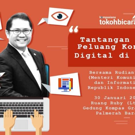 Cari Tahu Tantangan dan Peluang Konten Digital di 2018 Bersama Menteri Komunikasi dan Informatika